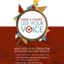 Vote In-Person after October 22. Make A Choice. Use your Voice.